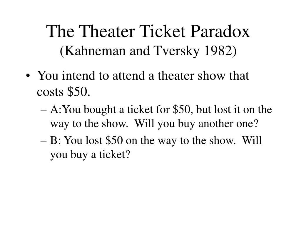 The Theater Ticket Paradox