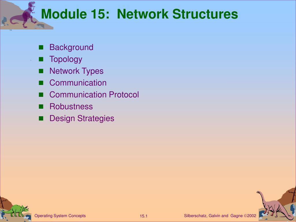 module 15 network structures l.