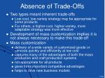 absence of trade offs