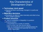 key characteristics of development chain
