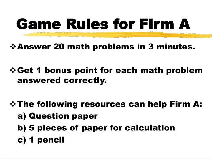 Game rules for firm a