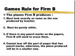 games rule for firm b