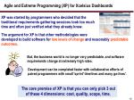 agile and extreme programming xp for xcelsius dashboards