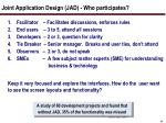 joint application design jad who participates