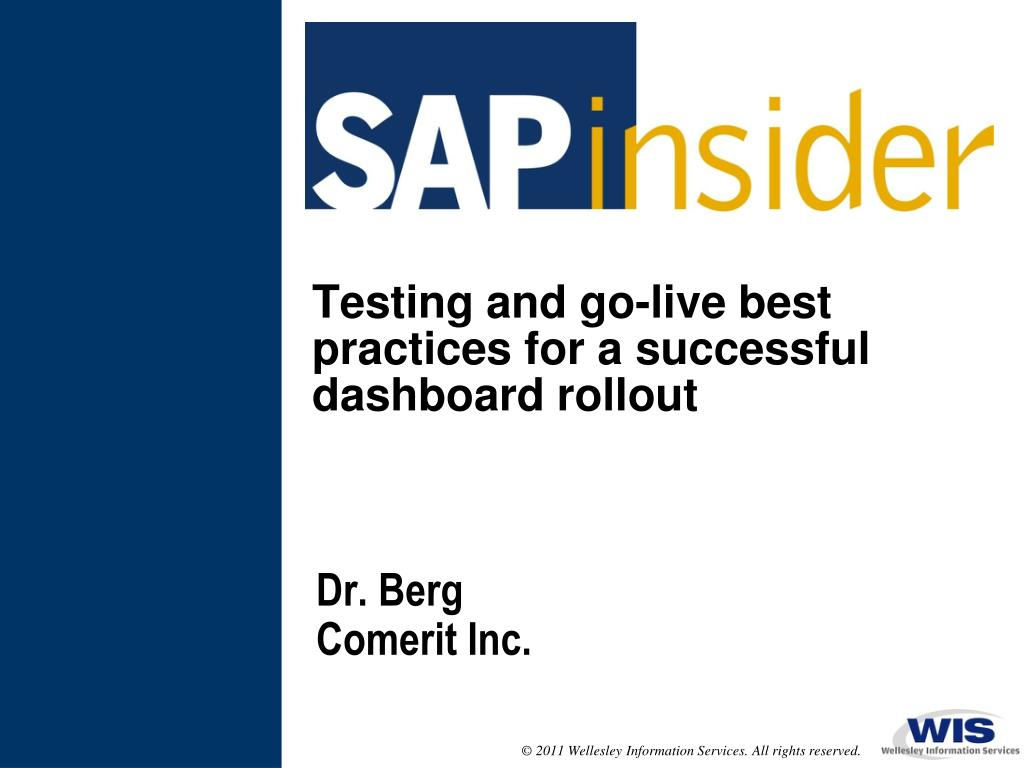 testing and go live best practices for a successful dashboard rollout l.
