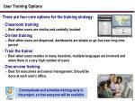 user training options