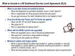 what to include in a bi dashboard service level agreement sla