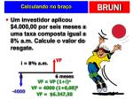 calculando no bra o