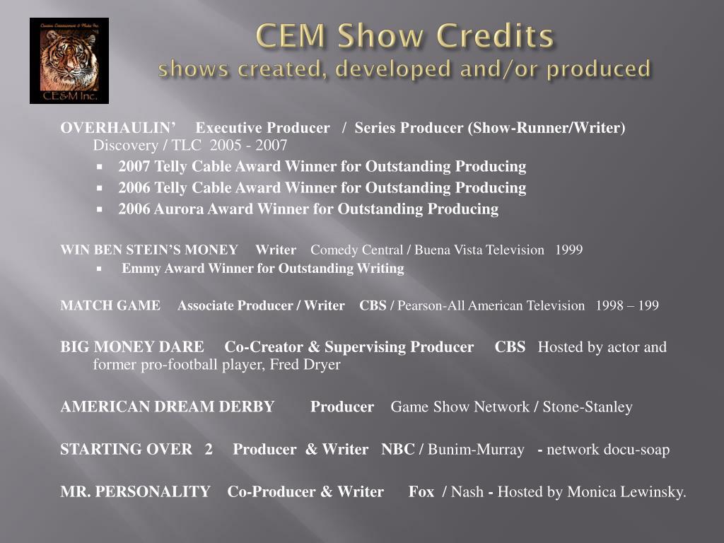 CEM Show Credits