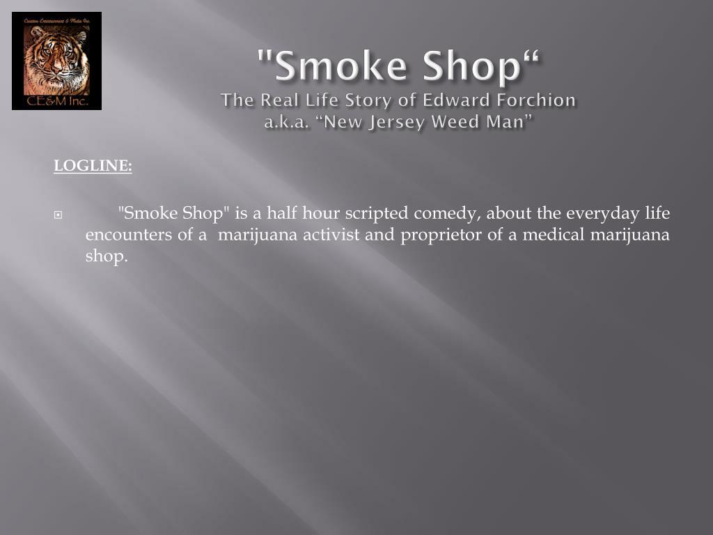 """""""Smoke Shop"""""""