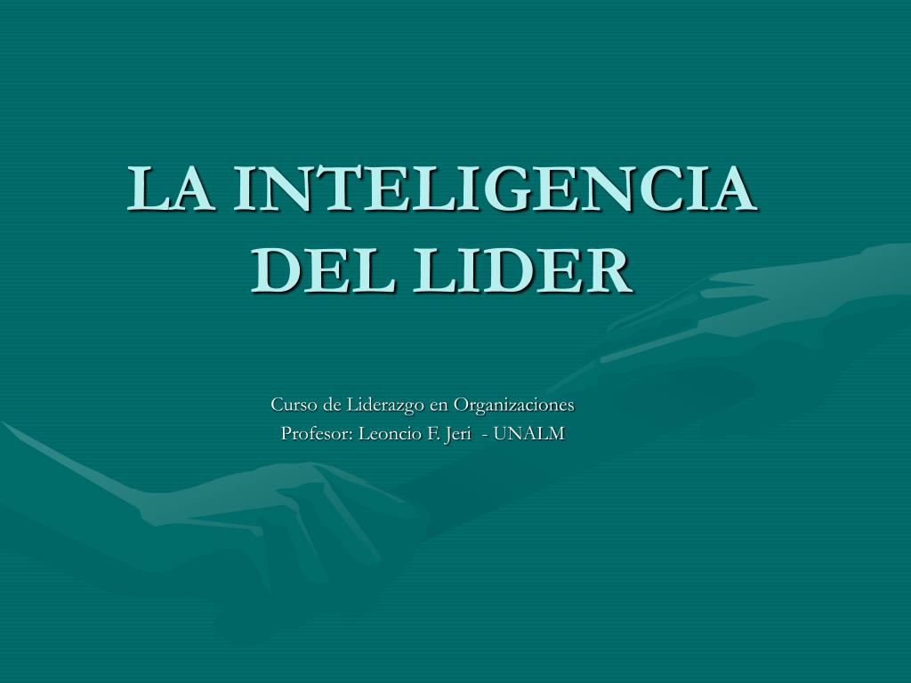 la inteligencia del lider l.