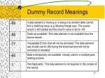 dummy record meanings