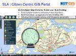 sla citizen centric gis portal