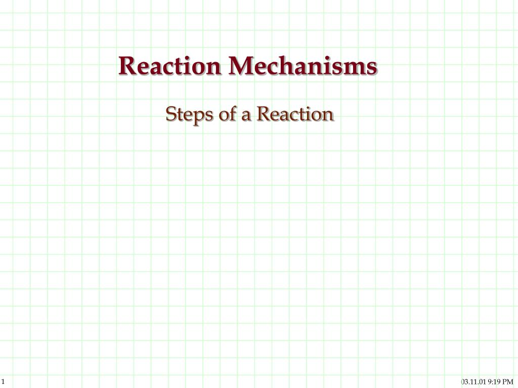 reaction mechanisms steps of a reaction l.