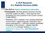 2 elp research 2 3 radmila perclov 2006