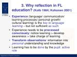 3 why reflection in fl education kolb 1984 kohonen 2001