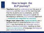 how to begin the elp journey