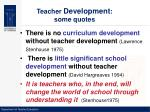 teacher development some quotes