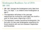 kindergarten readiness act of 2010 sb 1381