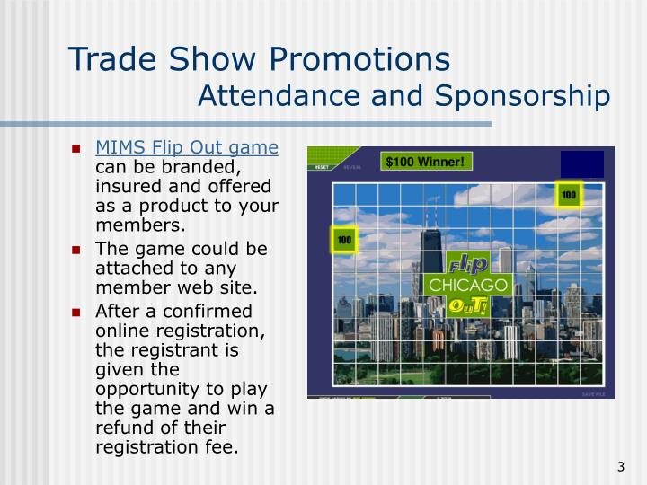 Trade show promotions attendance and sponsorship