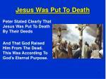 jesus was put to death
