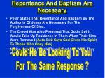 repentance and baptism are necessary