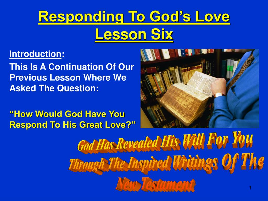 responding to god s love lesson six l.
