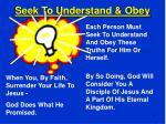 seek to understand obey