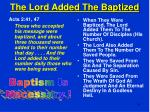 the lord added the baptized