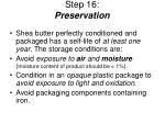 step 16 preservation