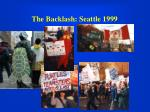 the backlash seattle 1999