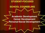 student focused school counseling