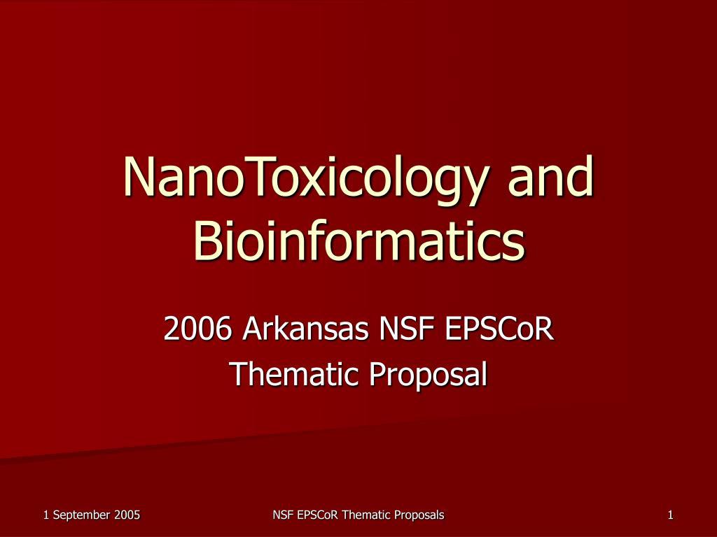 nanotoxicology and bioinformatics l.