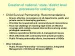 creation of national state district level processes for scaling up