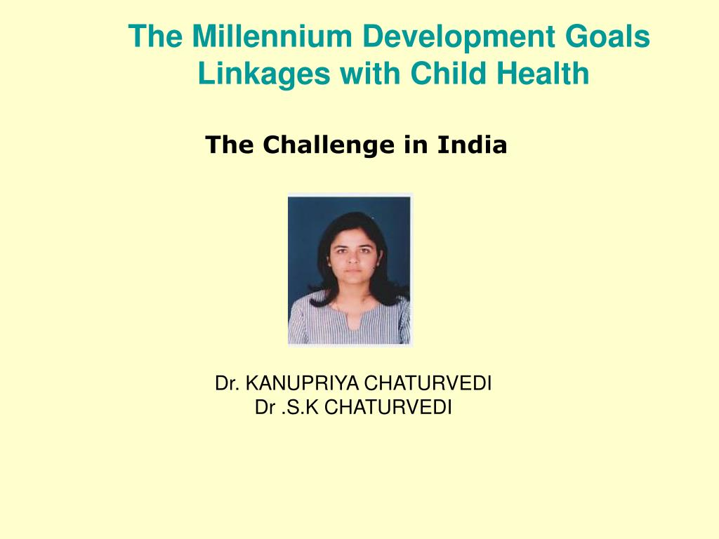 the millennium development goals linkages with child health l.