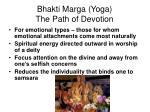 bhakti marga yoga the path of devotion