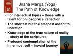 jnana marga yoga the path of knowledge