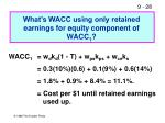 what s wacc using only retained earnings for equity component of wacc 1