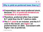 why is yield on preferred lower than k d