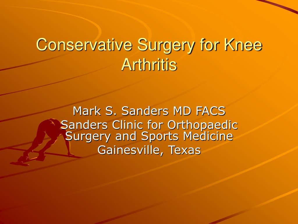 conservative surgery for knee arthritis l.