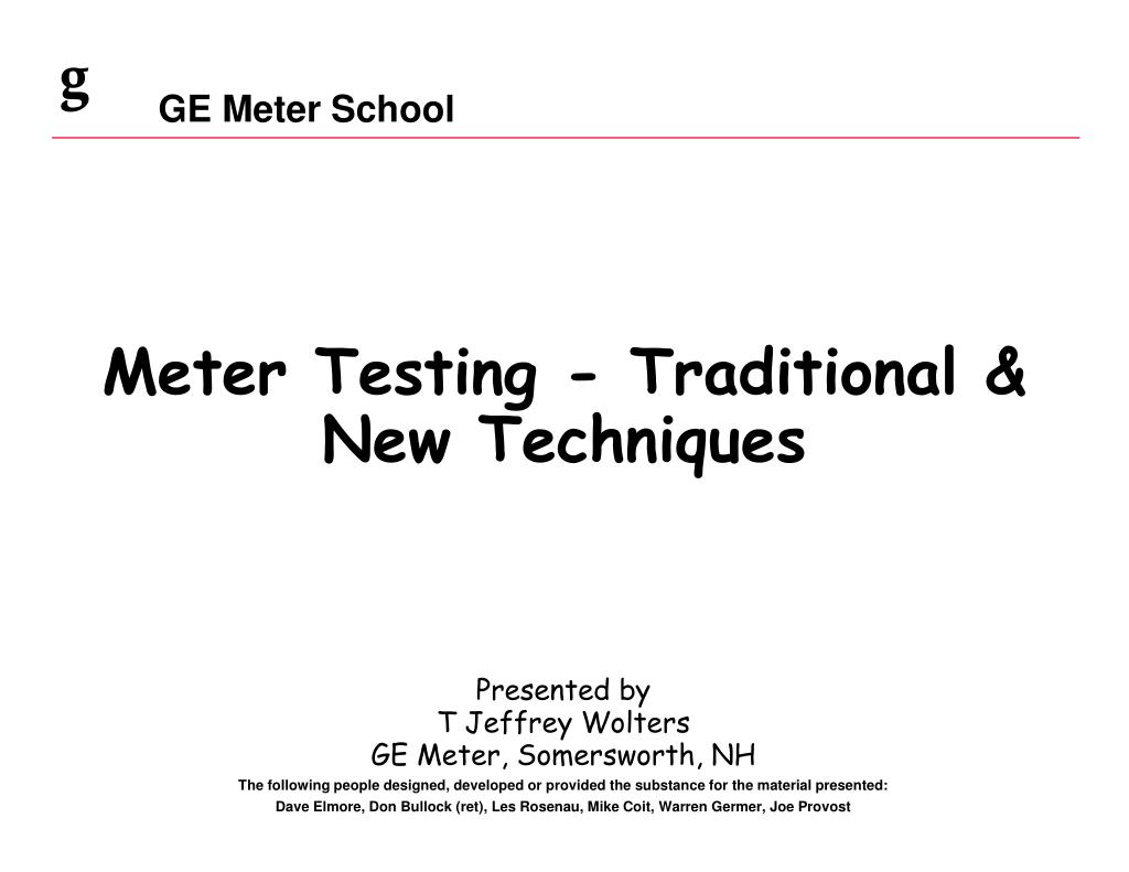 meter testing traditional new techniques l.