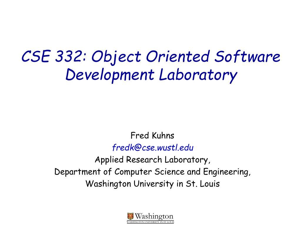 cse 332 object oriented software development laboratory l.