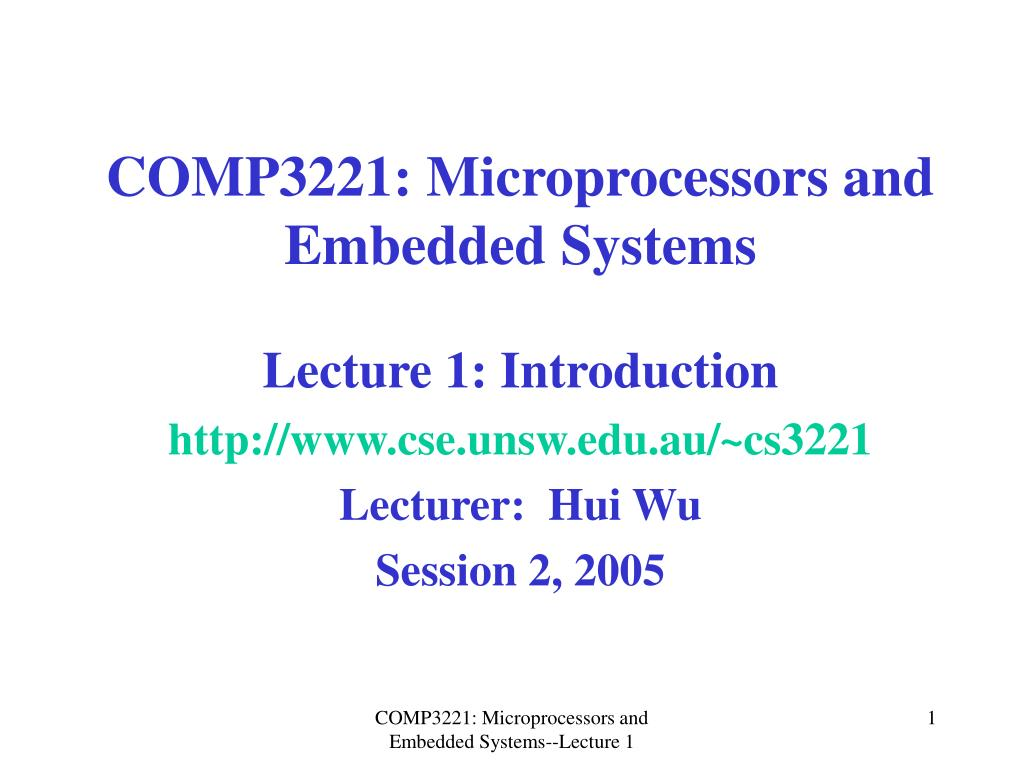 comp3221 microprocessors and embedded systems l.