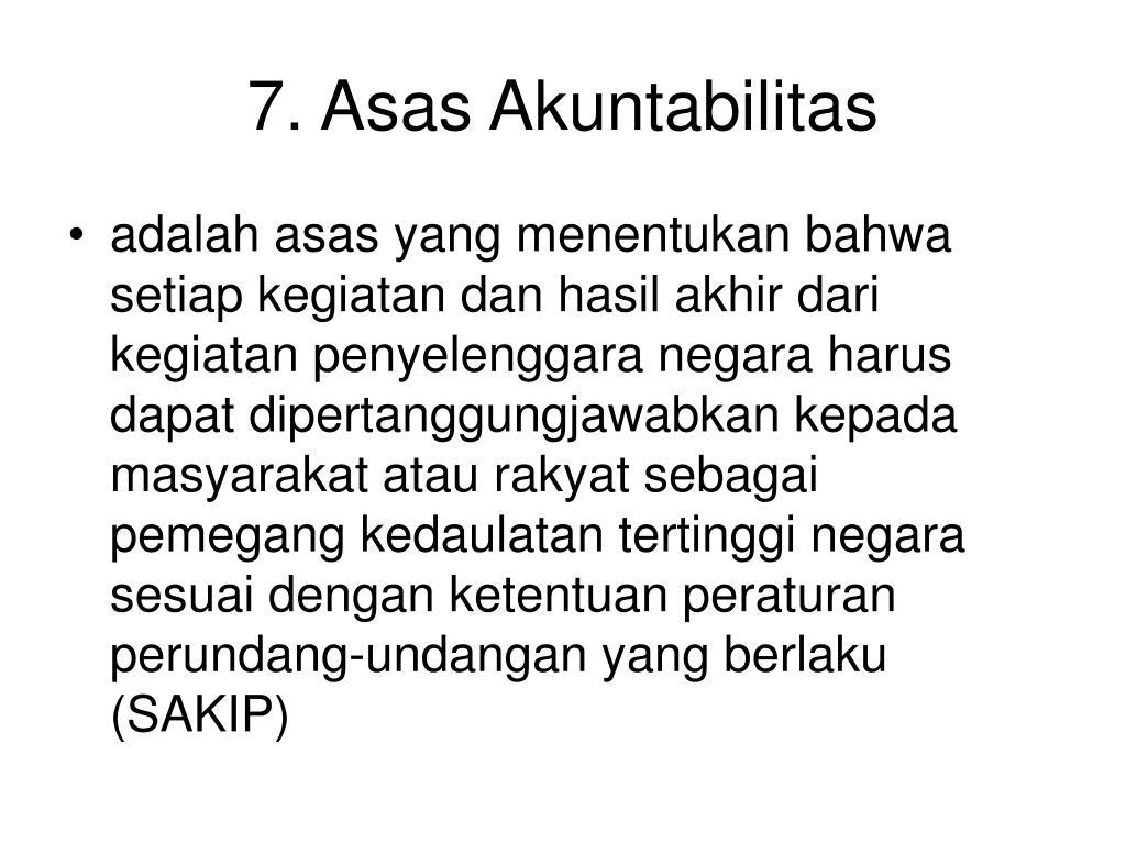 7. Asas Akuntabilitas