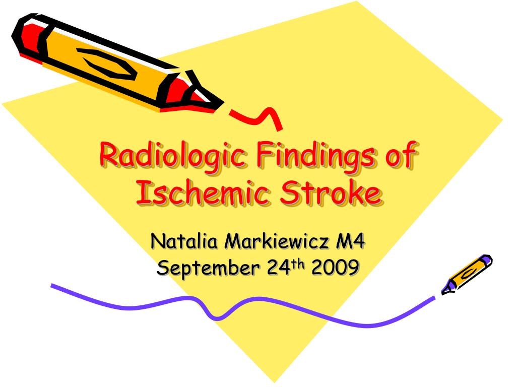 radiologic findings of ischemic stroke l.