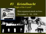 3 kristallnacht night of the crystal