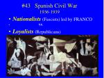 43 spanish civil war 1936 1939