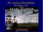 54 attack on pearl harbor december 7 1941
