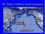 60 battle of midway island continued