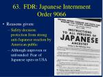 63 fdr japanese internment order 9066